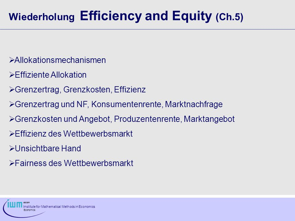 Wiederholung Efficiency and Equity (Ch.5)
