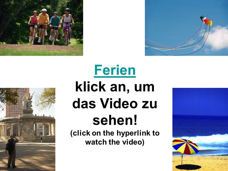 Ferien klick an, um das Video zu sehen