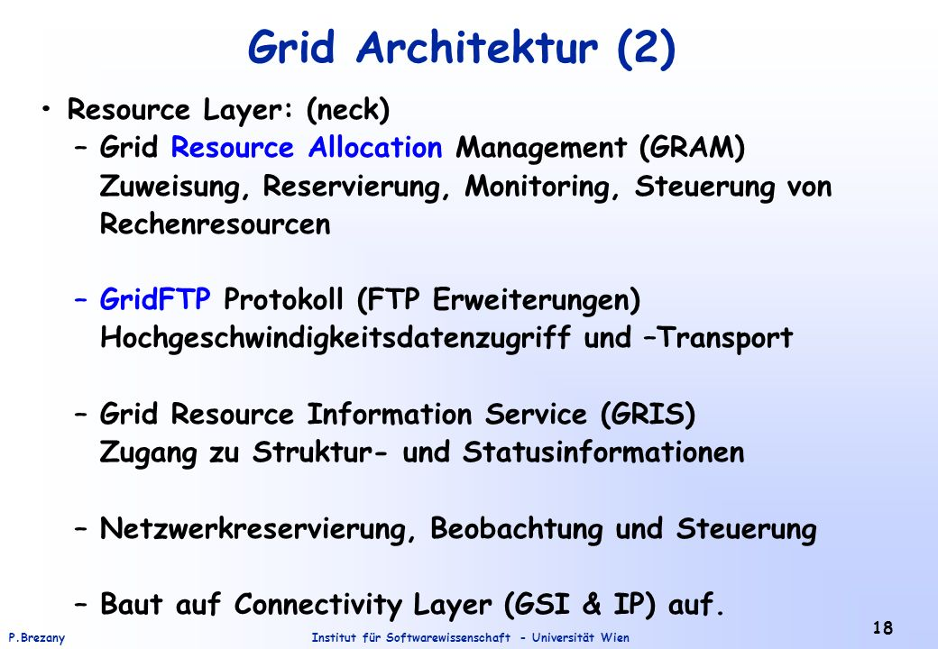 Grid Architektur (2) • Resource Layer: (neck)