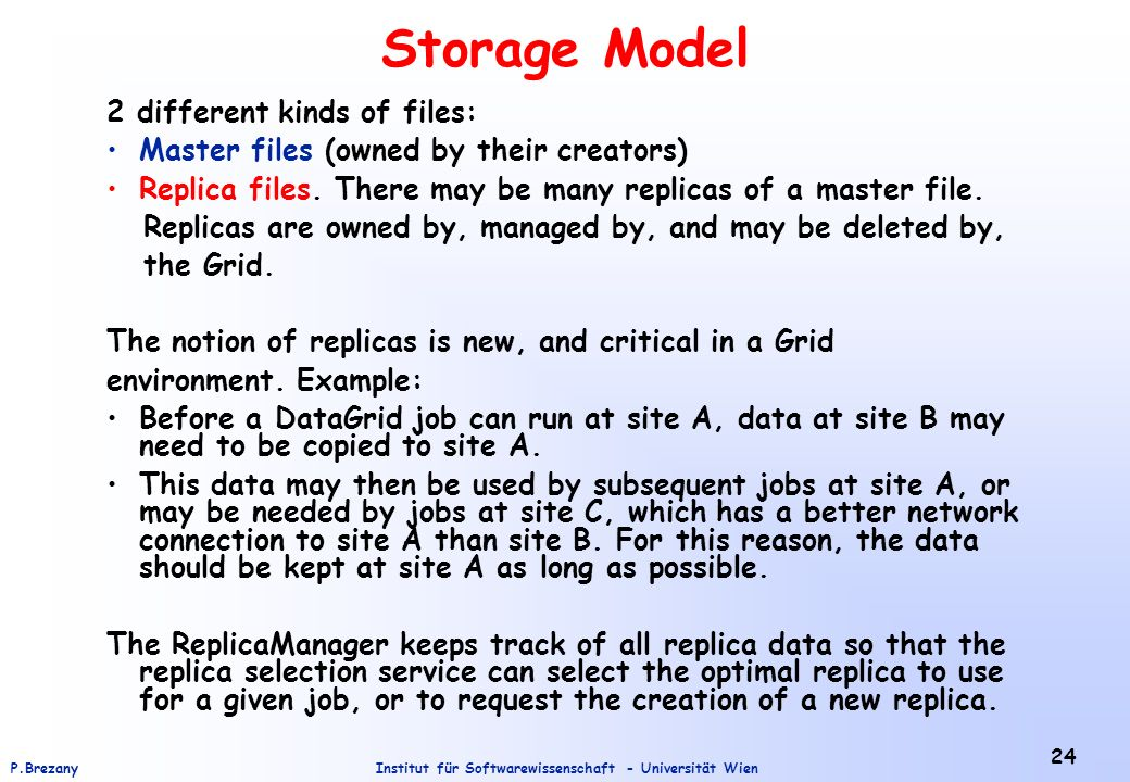Storage Model 2 different kinds of files: