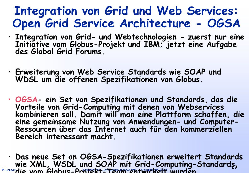 Integration von Grid und Web Services: Open Grid Service Architecture - OGSA