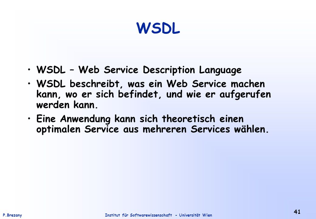 WSDL WSDL – Web Service Description Language