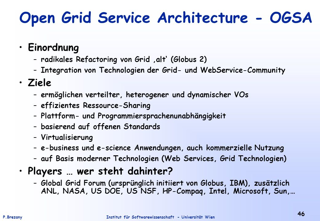Open Grid Service Architecture - OGSA