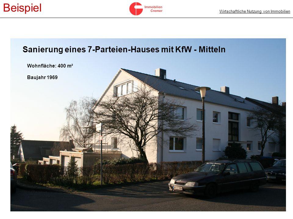 Beispiel Sanierung eines 7-Parteien-Hauses mit KfW - Mitteln