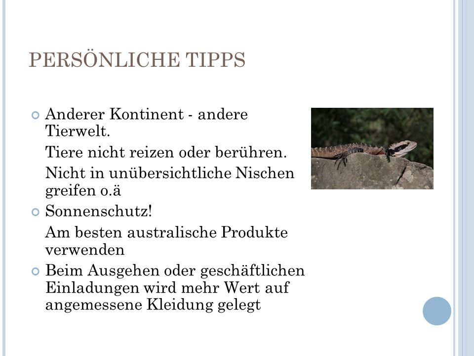 PERSÖNLICHE TIPPS Anderer Kontinent - andere Tierwelt.