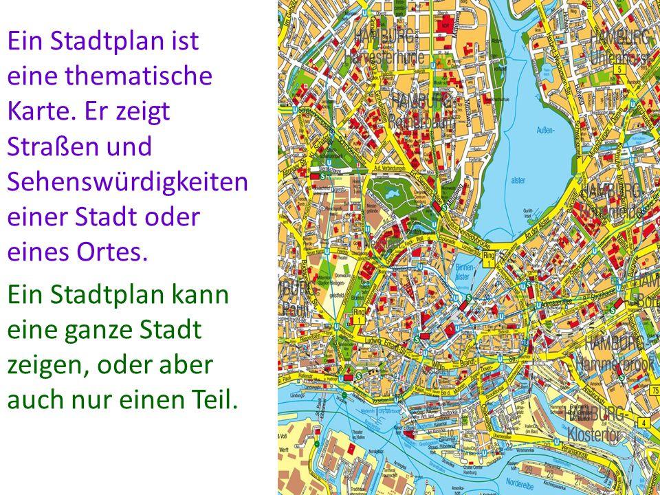 Ein Stadtplan ist eine thematische Karte