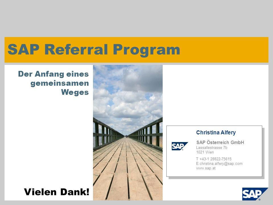 SAP Referral Program Vielen Dank! Der Anfang eines gemeinsamen Weges