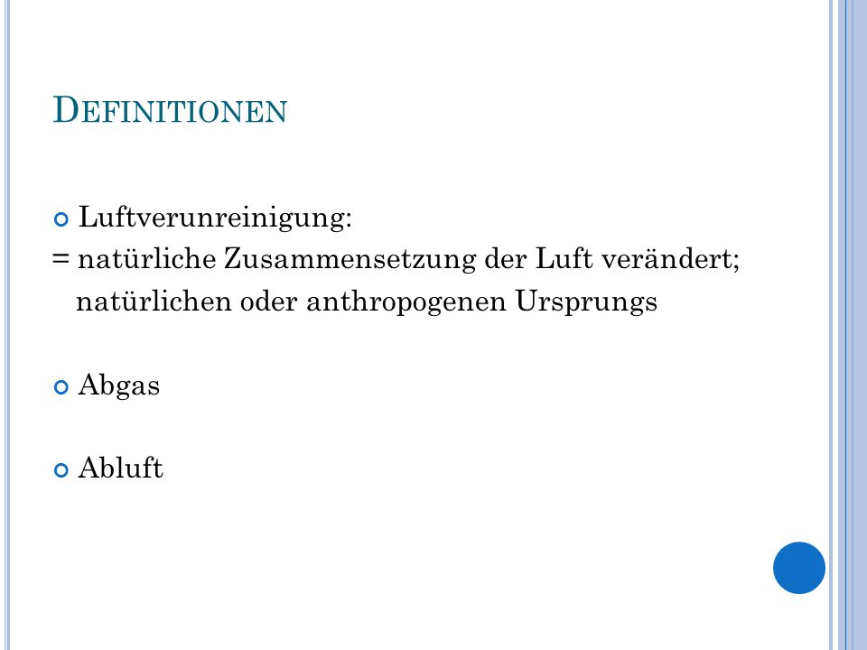 Definitionen Luftverunreinigung: