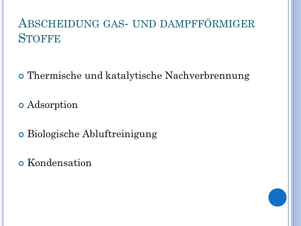 Abscheidung gas- und dampfförmiger Stoffe