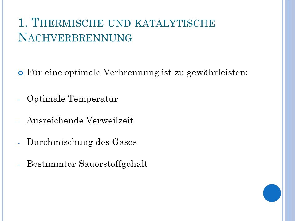 1. Thermische und katalytische Nachverbrennung