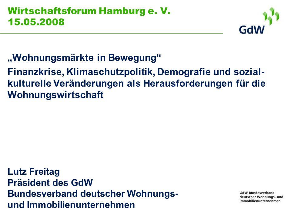 Wirtschaftsforum Hamburg e. V. 15.05.2008