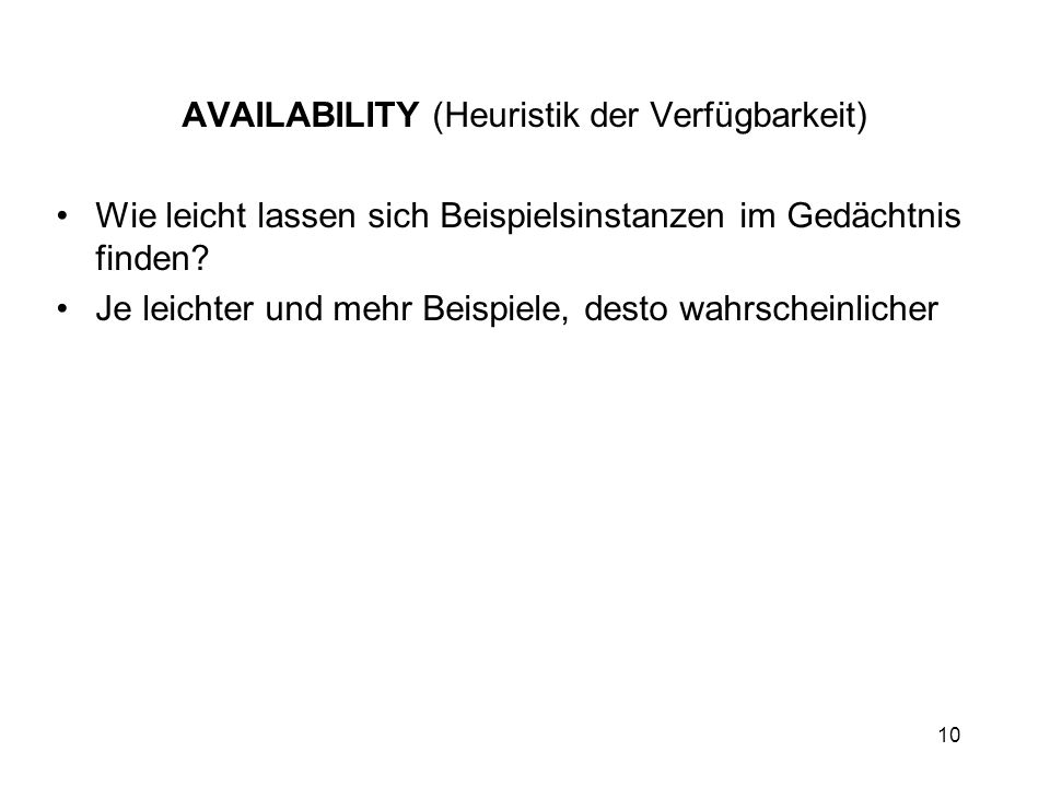AVAILABILITY (Heuristik der Verfügbarkeit)