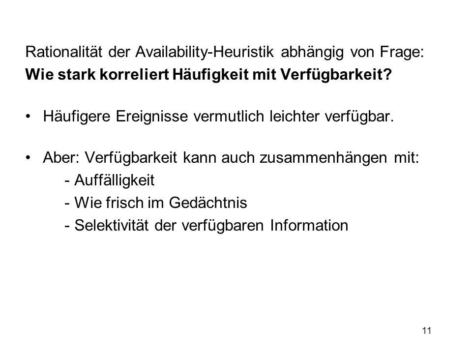 Rationalität der Availability-Heuristik abhängig von Frage: