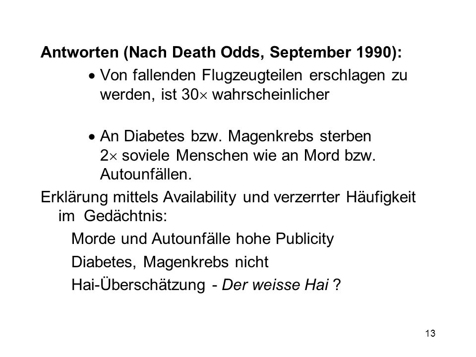 Antworten (Nach Death Odds, September 1990):