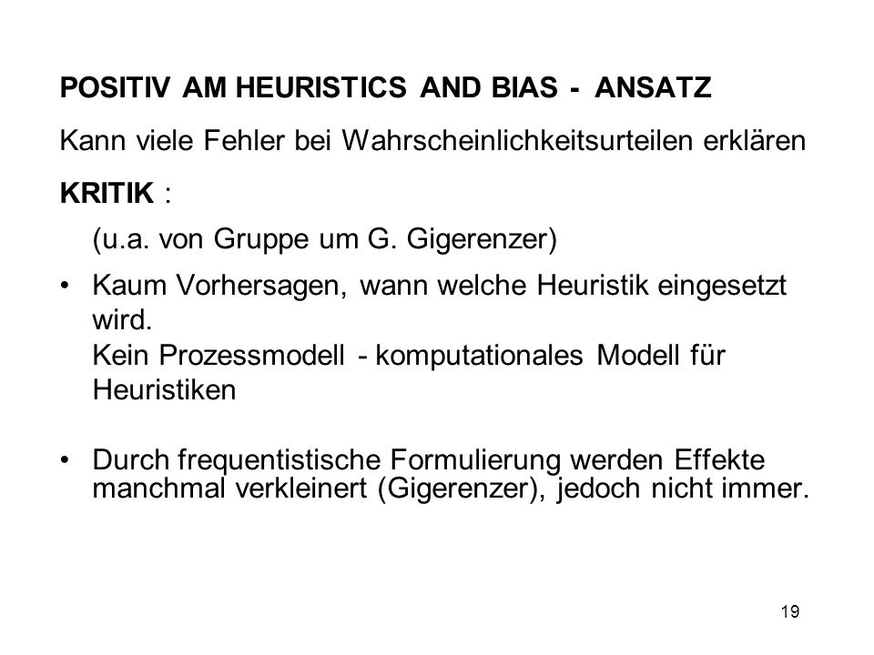 POSITIV AM HEURISTICS AND BIAS - ANSATZ