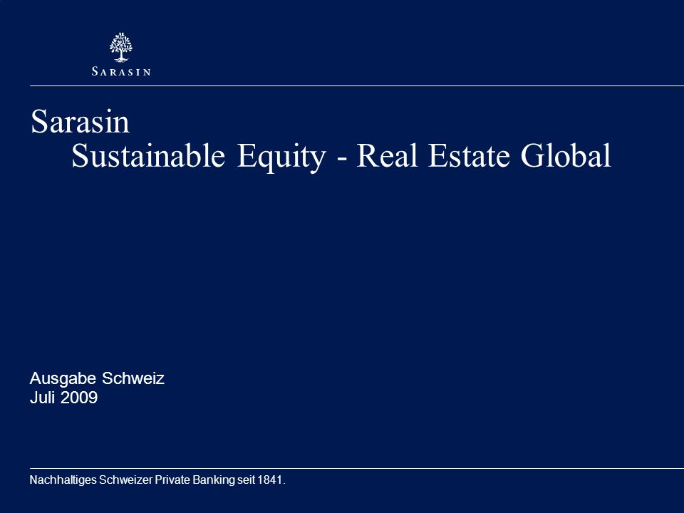 Sarasin Sustainable Equity - Real Estate Global