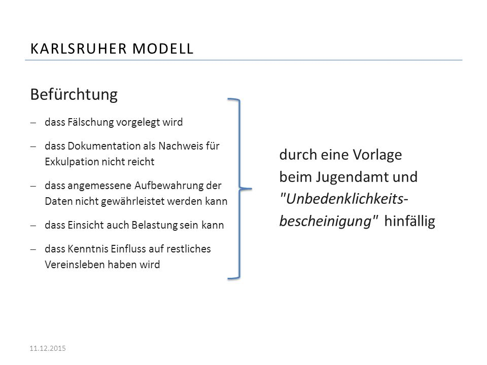 Befürchtung Karlsruher Modell