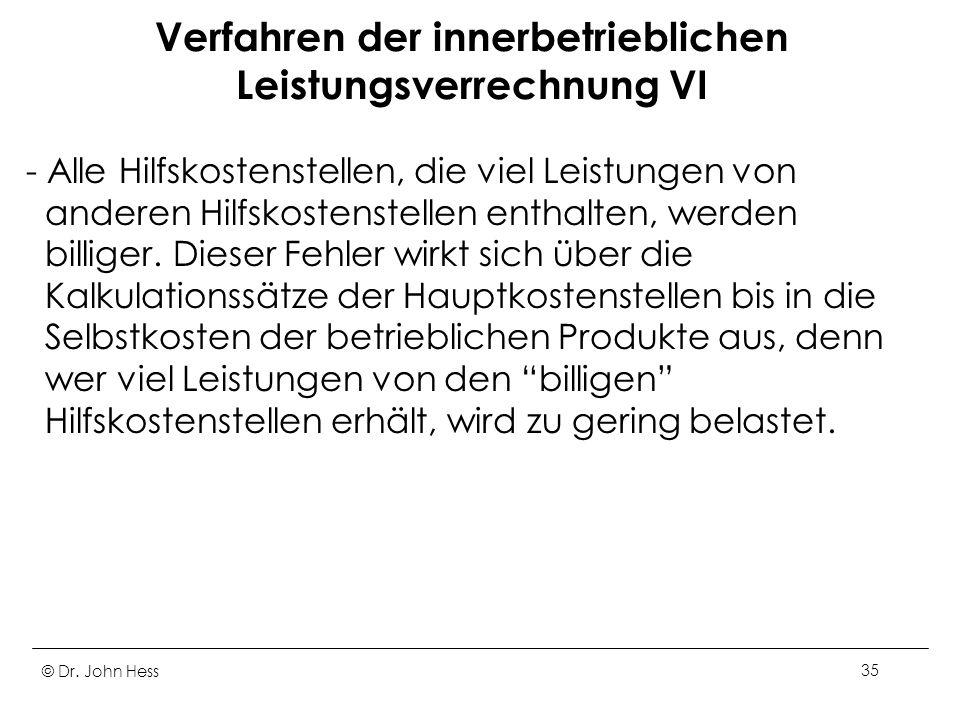 Verfahren der innerbetrieblichen Leistungsverrechnung VI