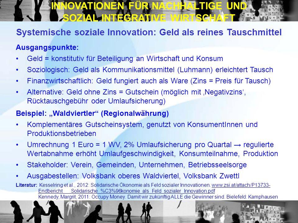 INNOVATIONEN FÜR NACHHALTIGE UND SOZIAL INTEGRATIVE WIRTSCHAFT