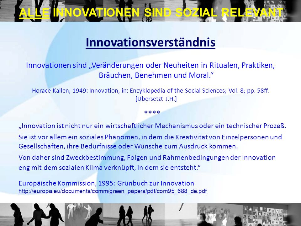 ALLE INNOVATIONEN SIND SOZIAL RELEVANT Innovationsverständnis