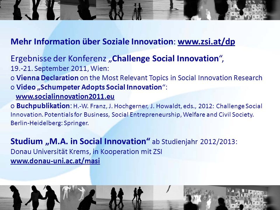 Mehr Information über Soziale Innovation: www.zsi.at/dp