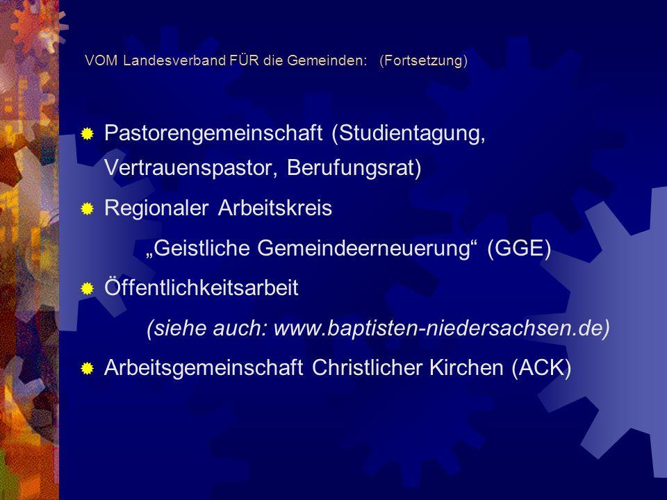 VOM Landesverband FÜR die Gemeinden: (Fortsetzung)
