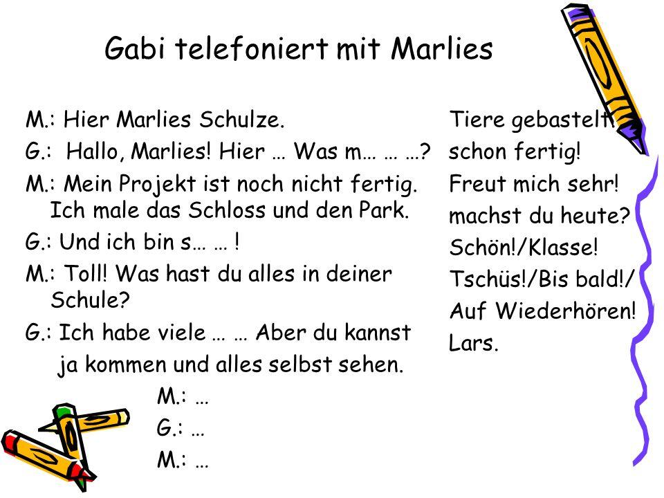 Gabi telefoniert mit Marlies