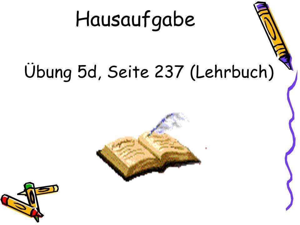 Übung 5d, Seite 237 (Lehrbuch)