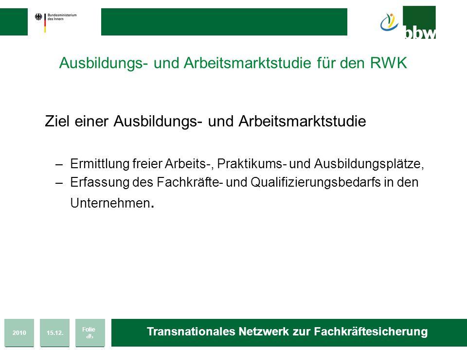 Ausbildungs- und Arbeitsmarktstudie für den RWK