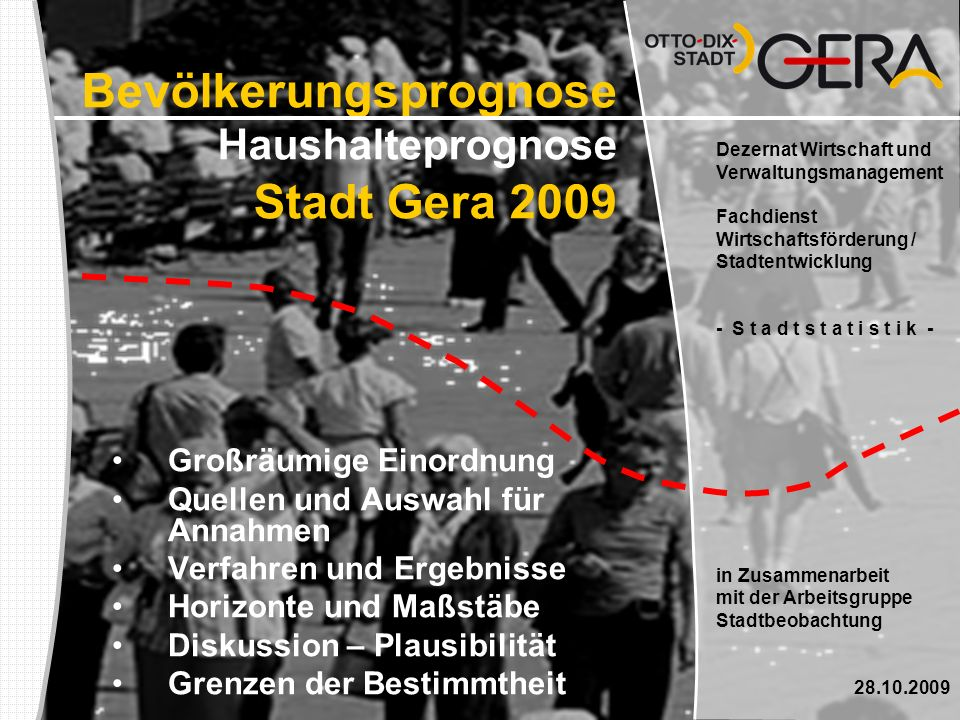 Bevölkerungsprognose Haushalteprognose Stadt Gera 2009