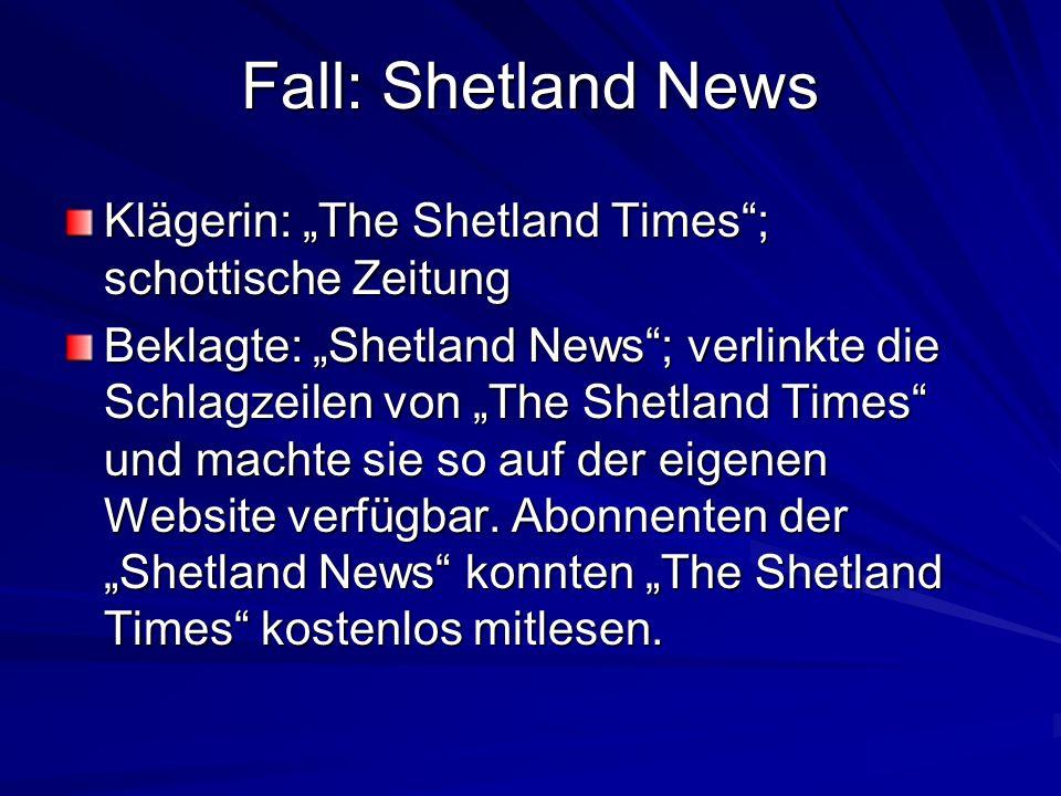 """Fall: Shetland News Klägerin: """"The Shetland Times ; schottische Zeitung."""