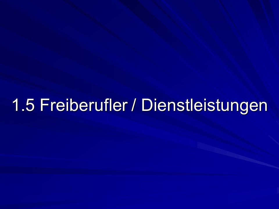 1.5 Freiberufler / Dienstleistungen