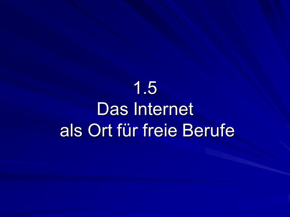1.5 Das Internet als Ort für freie Berufe