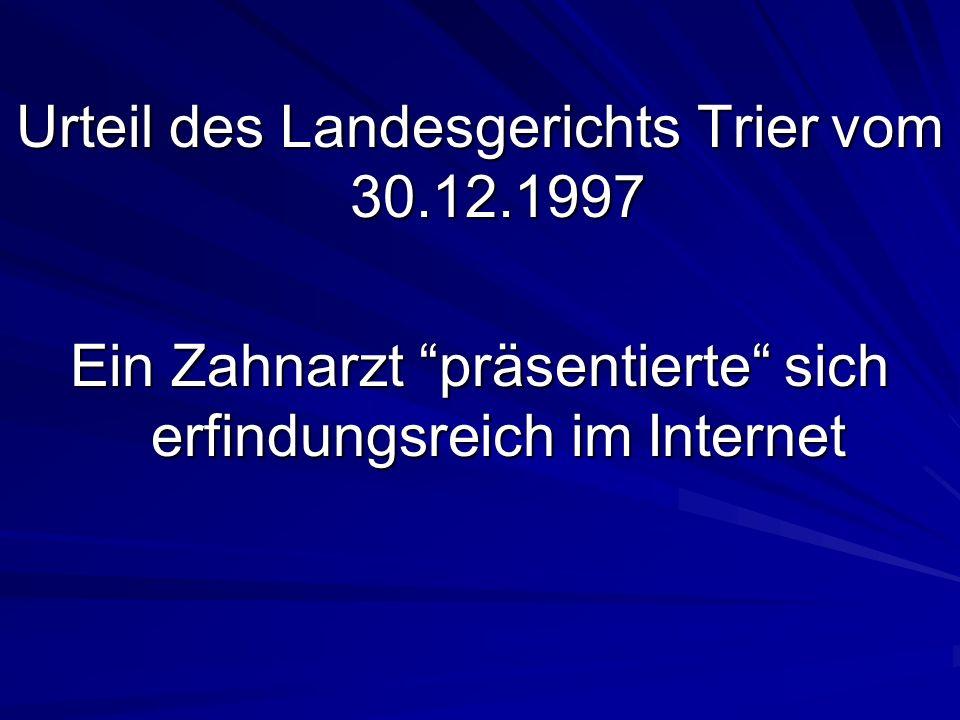 Urteil des Landesgerichts Trier vom 30.12.1997
