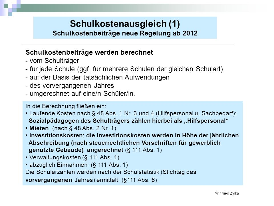 Schulkostenausgleich (1) Schulkostenbeiträge neue Regelung ab 2012