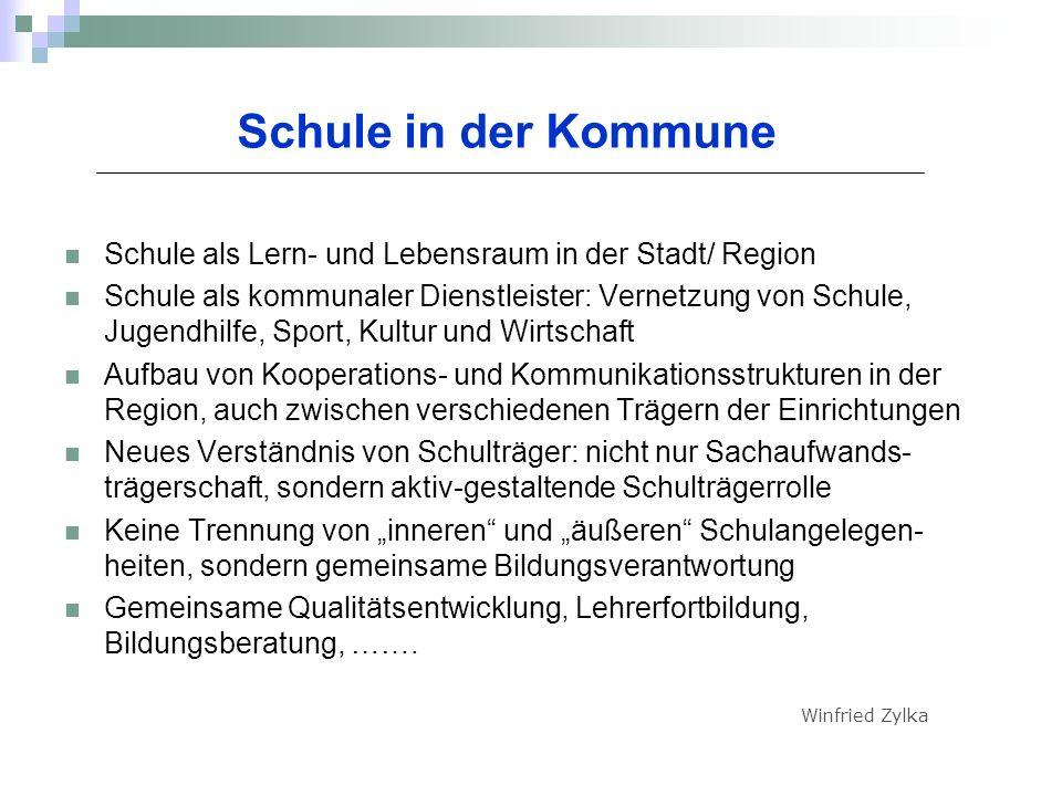 Schule in der Kommune Schule als Lern- und Lebensraum in der Stadt/ Region.