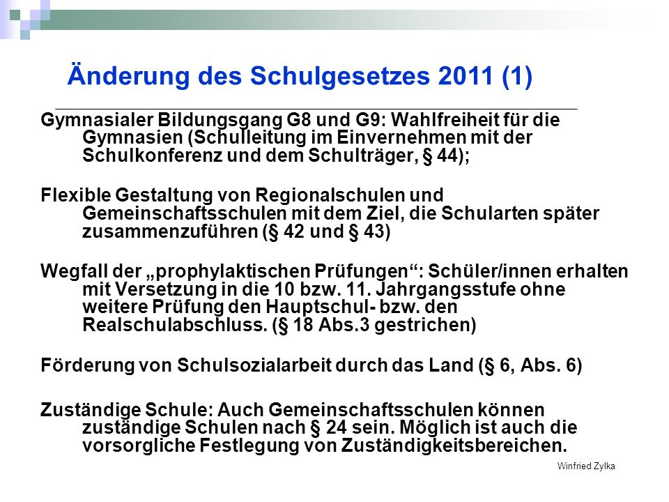 Änderung des Schulgesetzes 2011 (1)