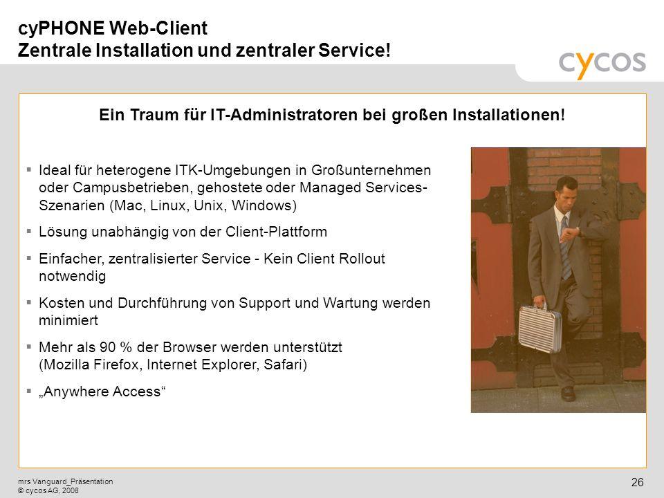 cyPHONE Web-Client Zentrale Installation und zentraler Service!
