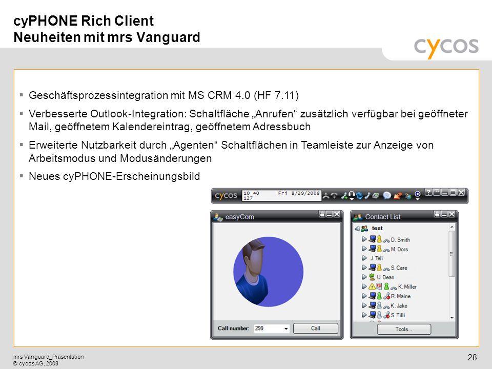 cyPHONE Rich Client Neuheiten mit mrs Vanguard
