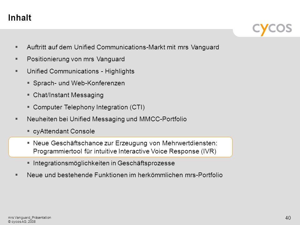 Inhalt Auftritt auf dem Unified Communications-Markt mit mrs Vanguard