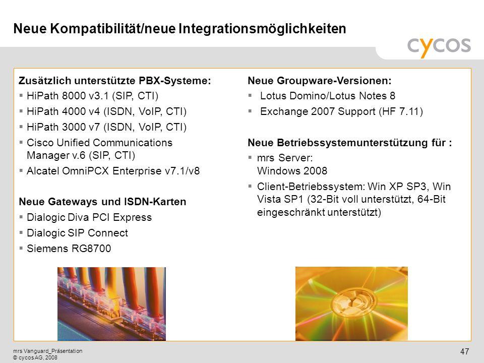 Neue Kompatibilität/neue Integrationsmöglichkeiten