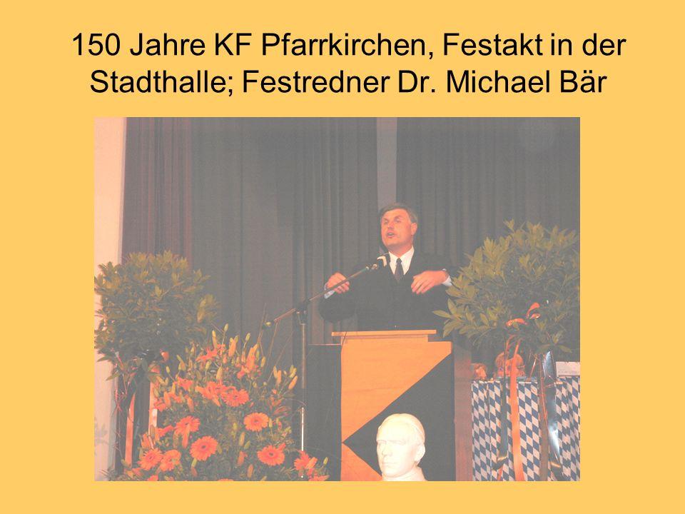 150 Jahre KF Pfarrkirchen, Festakt in der Stadthalle; Festredner Dr