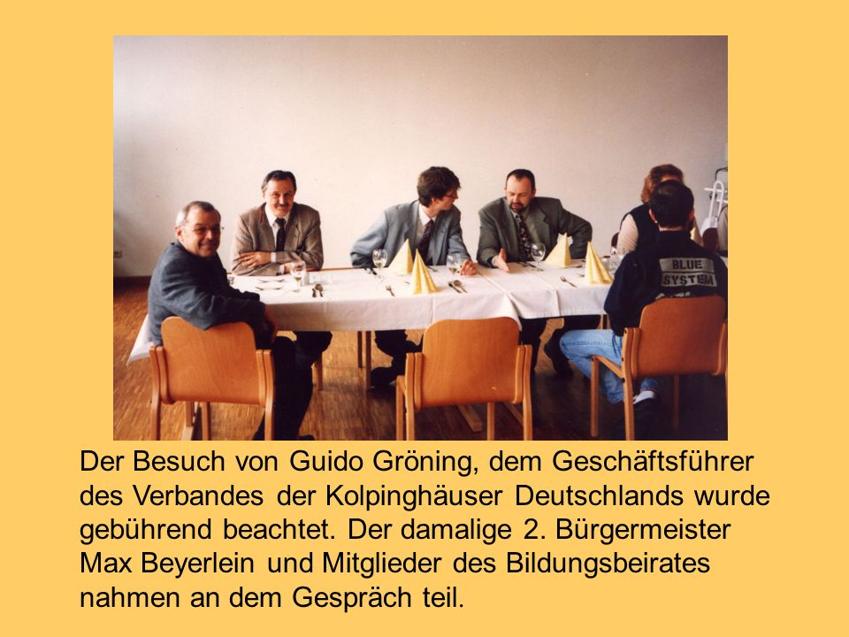 Der Besuch von Guido Gröning, dem Geschäftsführer des Verbandes der Kolpinghäuser Deutschlands wurde gebührend beachtet.