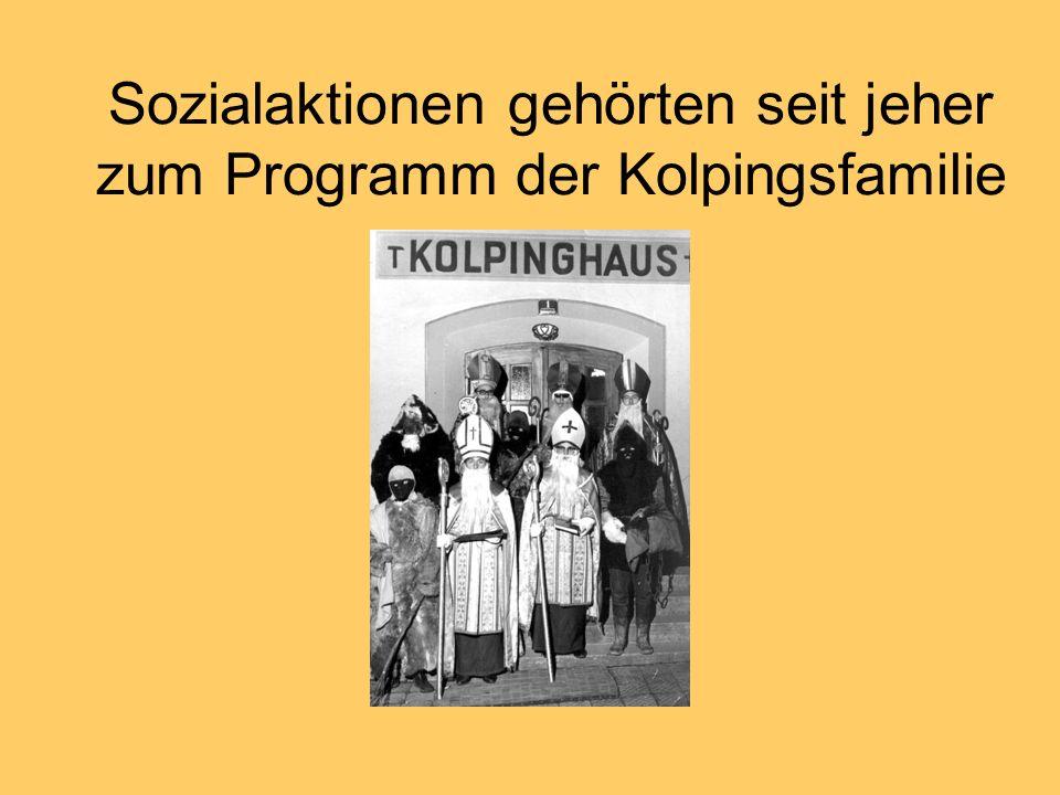 Sozialaktionen gehörten seit jeher zum Programm der Kolpingsfamilie
