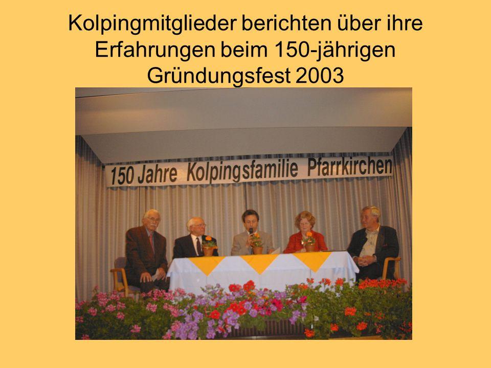 Kolpingmitglieder berichten über ihre Erfahrungen beim 150-jährigen Gründungsfest 2003