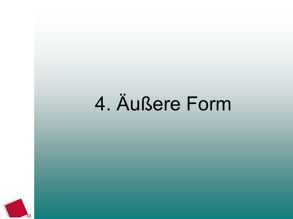 4. Äußere Form