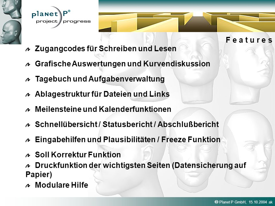 F e a t u r e s Zugangcodes für Schreiben und Lesen. Grafische Auswertungen und Kurvendiskussion. Tagebuch und Aufgabenverwaltung.