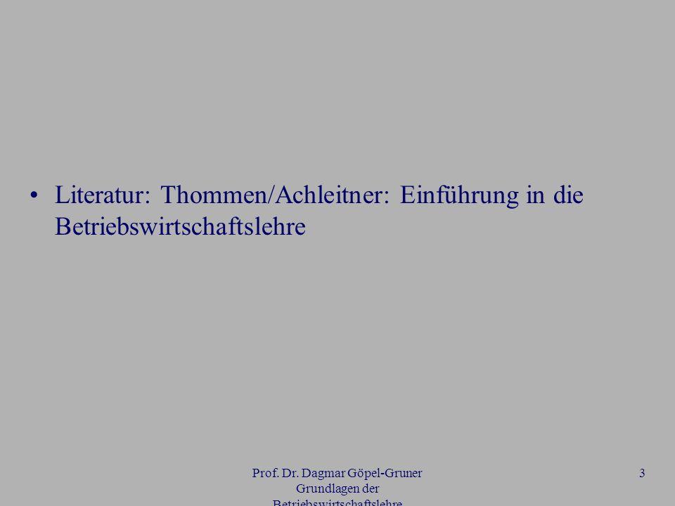 Prof. Dr. Dagmar Göpel-Gruner Grundlagen der Betriebswirtschaftslehre