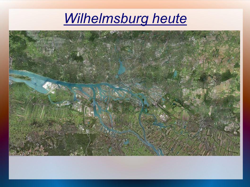 Wilhelmsburg heute Entwicklung bis zur jetzigen Situation