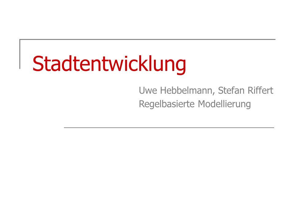 Stadtentwicklung Uwe Hebbelmann, Stefan Riffert